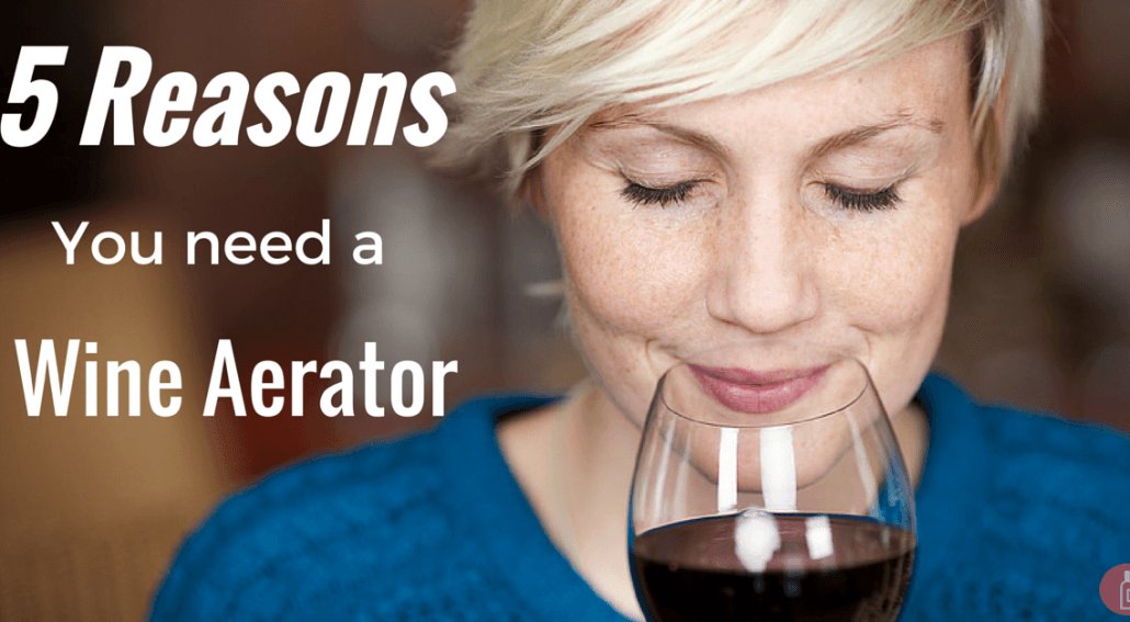 need wine aerator
