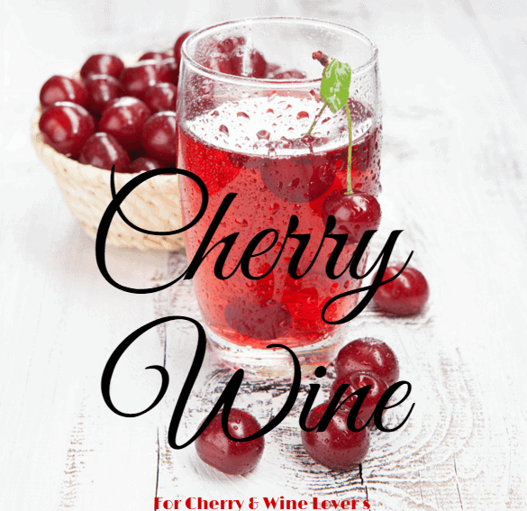 Cherry Wine Recipe