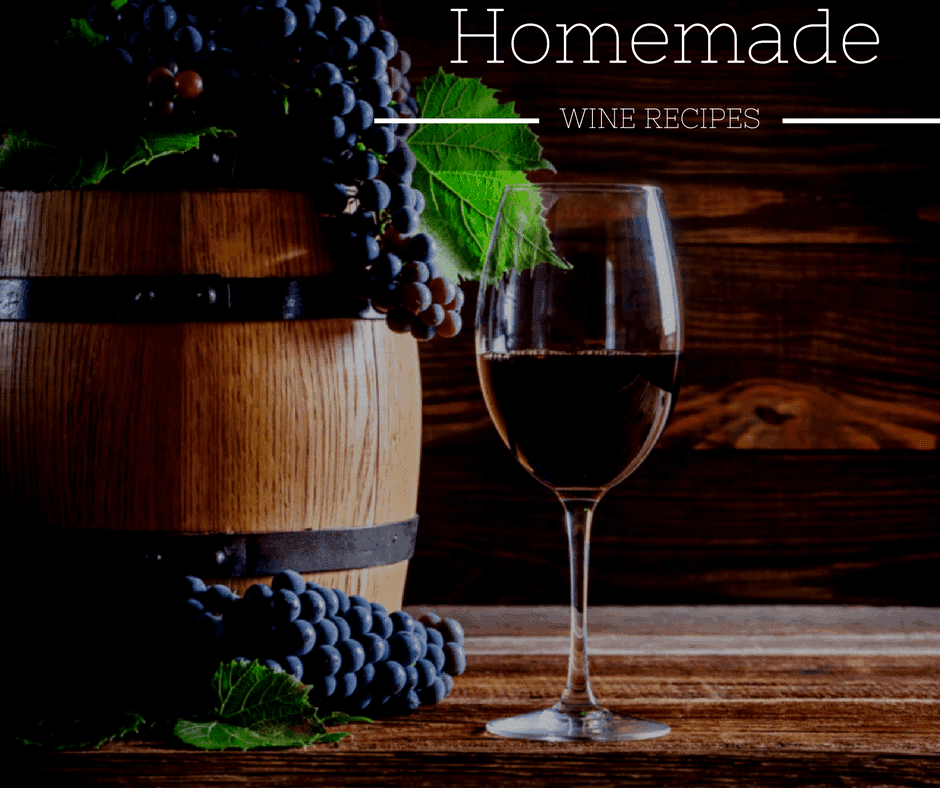 Homemade Wine Recipes