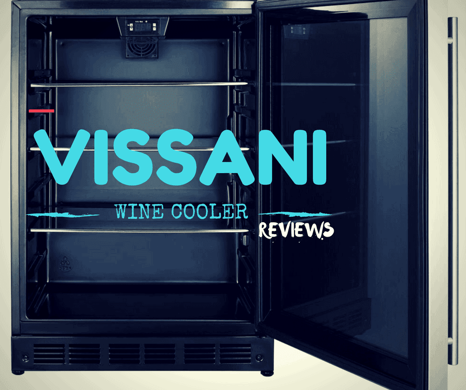 Vissani Wine Cooler [Reviews]