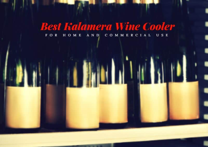 Best Kalamera Wine Cooler For Home And Commercial Use